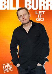 Bill Burr: Let it Go DVD