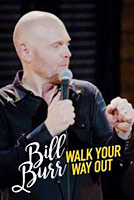 Bill Burr: Walk Your Way Out poster