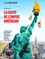 The Fall of the American Empire poster La chute de l'empire américain