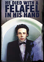 He Died with a Felafel in His Hand poster