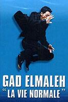 Gad Elmaleh - La Vie Normale poster