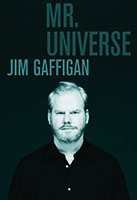 Jim Gaffigan: Mr Universe poster