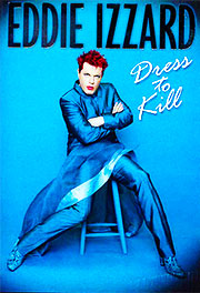 Eddie Izzard: Dress to Kill DVD