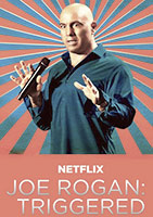 Joe Rogan: Triggered poster
