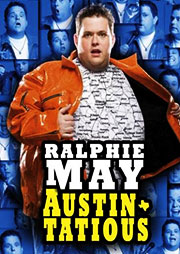 Ralphie May: Austin-Tatious DVD