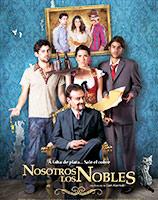 Nosotros Los Nobles cartel The Noble Family poster