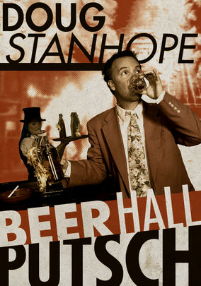 Doug Stanhope: Beer Hall Putsch poster
