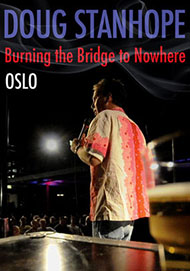 Doug Stanhope: Oslo: Burning the Bridge to Nowhere DVD
